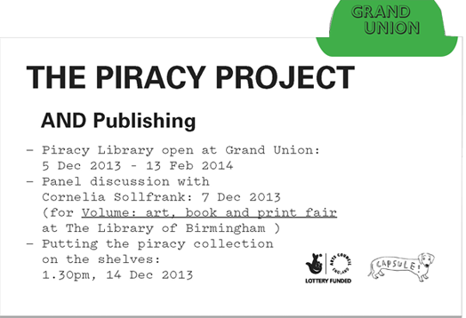 Piracy Project flyer, Grand Union, 2013